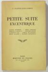 CHAFFIOL-DEBILLEMONT (F.). Petite suite excentrique. Xavier Forneret - Emile Cabanon - Charles Lassailly - Chaudes-Aigues - Laurent-Jan - Comte de Forbin - Jenny Dacquin - Charles Asselineau