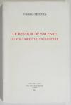DEDEYAN (Charles). Le retour de Salente ou Voltaire et l'Angleterre