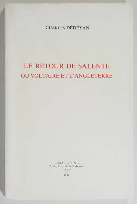 DEDEYAN (Charles). Le retour de Salente ou Voltaire et l'Angleterre, livre rare du XXe siècle