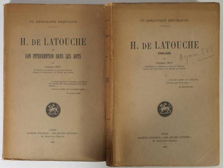 SEGU (Frédéric). Un romantique républicain. H. de Latouche (1785-1851) [Suivi de :] Un journaliste dilettante. H. de Latouche et son intervention dans les arts, livre rare du XXe siècle