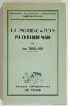 TROUILLARD (Jean). La purification plotinienne