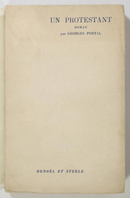 PORTAL (Georges). Un protestant, livre rare du XXe siècle