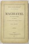 DELTUF (Paul). Essai sur les oeuvres et la doctrine de Machiavel, avec la traduction littérale du Prince et de quelques fragments historiques et littéraires