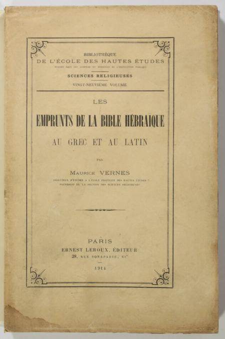 VERNES (Maurice). Les emprunts de la Bible Hébraïque au grec et au latin, livre rare du XXe siècle
