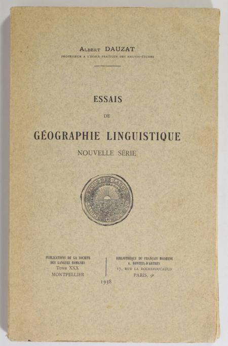 DAUZAT (Albert). Essais de géographie linguistique. Nouvelle série, livre rare du XXe siècle